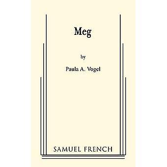 Meg by Vogel & Paula A.