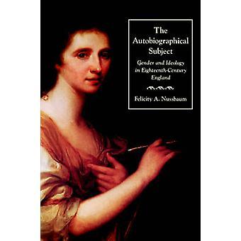O tema autobiográfico por Nussbaum & Felicity & A.