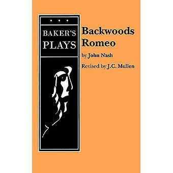 Backwoods Romeo by Nash & John