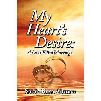 Mijn harten wens A liefde gevuld huwelijk door Busa Altman & Sarah