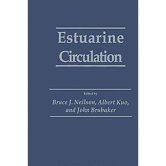 Estuarine Circulation by Neilson & Bruce J.