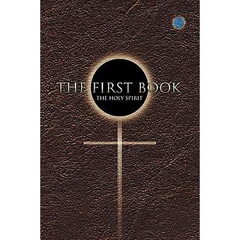 First Book by The Holy Spirit