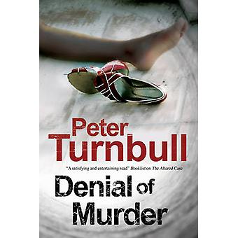 Denial of Murder A Harry Vicary police procedural by Turnbull & Peter