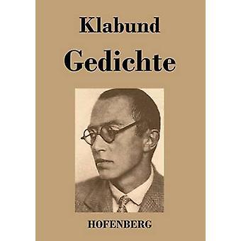 Gedichte by Klabund