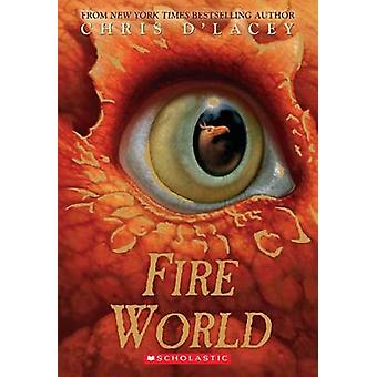 Fire World by Chris D'Lacey - 9780545283694 Book