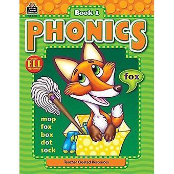 Phonics - Book 1 (Phonics (Teacher Created Resources)) Book