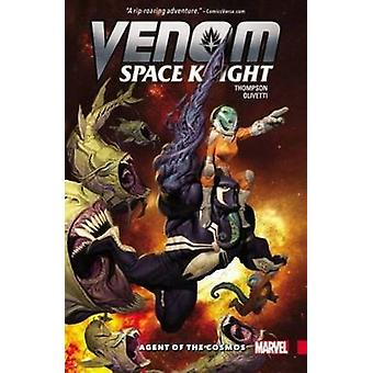 Venom - Space Knight Vol. 1 - Agent of the Cosmos - Vol. 1 by Ariel Oliv