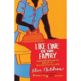 Like One of the Family by Alice Childress - 9780807050743 Book