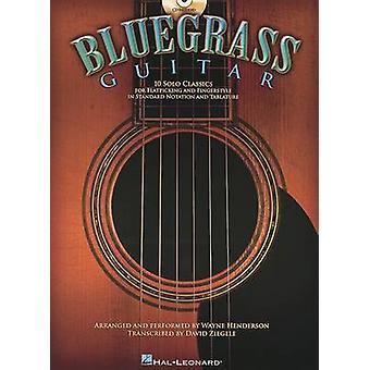 Bluegrass Guitar - 10 Solo Classics - 9781423431664 Book