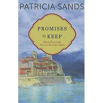 Promises to Keep by Patricia Sands - 9781503947337 Book