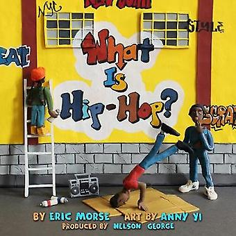 What Is Hip-hop? by Eric Morse - 9781617755842 Book
