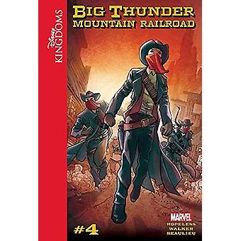 Disney Kingdoms - Big Thunder Mountain Railroad by Dennis Hopeless - 9