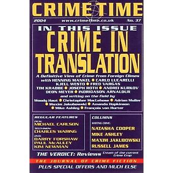 Crime Time 37 - Crime in Translation by Barry Forshaw - 9781842431245