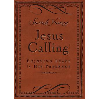 JESUS CALLING Deluxe Edition Jesus Calling (Imitation Leather) by Young Sarah