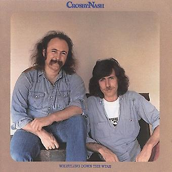 Crosby & Nash - Whistling Down the Wire [CD] USA import