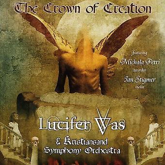Lucifer var - krone i oprettelse [CD] USA import