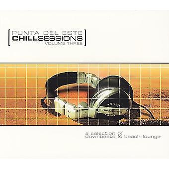 Chill Sessions - Vol. 3-Punta Del Este Chill Sessions [CD] USA import