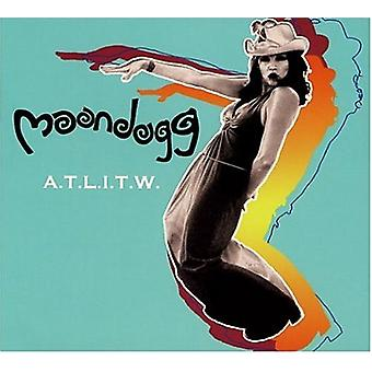 Moondogg - A.T.L.I.T.W. [CD] USA import