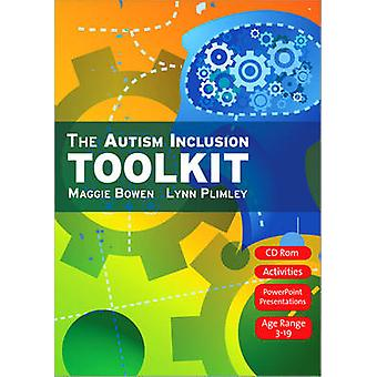 The Autism Inclusion Toolkit by Maggie Bowen & Lynn Plimley