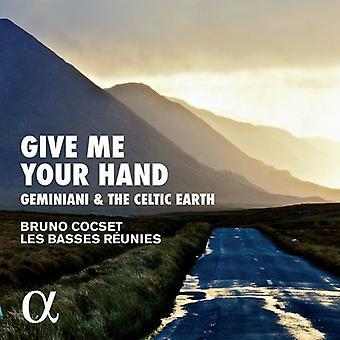 Cocset, Bruno / Les basser Reunies - Giv mig din hånd: Geminiani & Celtic jorden [CD] USA importerer