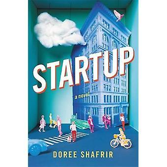 Start - ein Roman von Doree Shafrir - 9780316360388 Buch