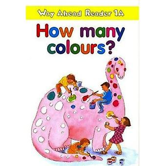 Way ahead Reader - 1A - How Many Colours? by Keith Gaines - 97803336749