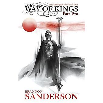 The Way of Kings - Part two by Brandon Sanderson - 9780575102484 Book
