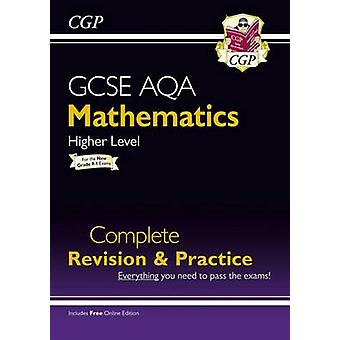New GCSE Maths AQA Complete Revision & Practice - Higher - For the Gra