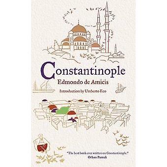 Constantinople by Edmondo De Amicis - Stephen Parkin - 9781847492661
