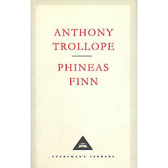 Phineas Finn by Anthony Trollope - Graham Handley - 9781857152388 Book