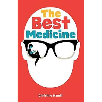 The Best Medicine by Christine Hamill - 9781910411513 Book