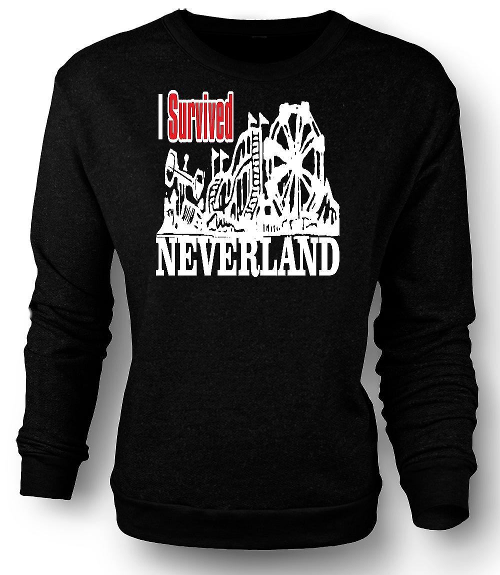 Mens Sweatshirt I Survived Neverland - Funny