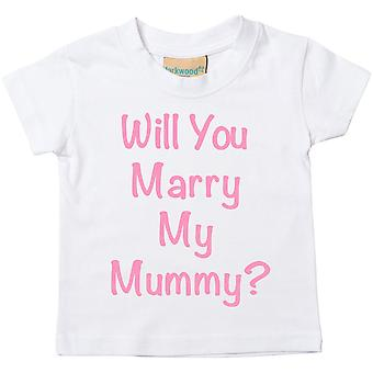 Will You Marry My Mummy? White Tshirt Pink Text