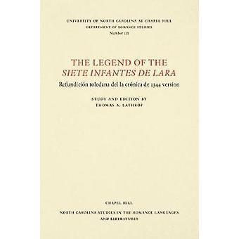 The Legend of the Siete infantes de Lara by Virginia Terrell Lathrop