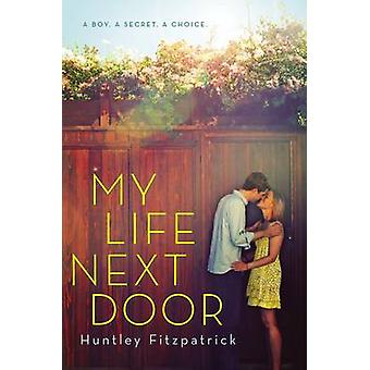 My Life Next Door by Huntley Fitzpatrick - 9780142426043 Book