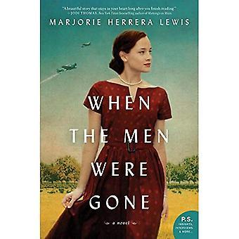 When the Men Were Gone: A� Novel