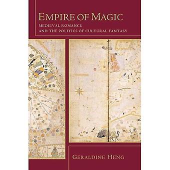 Impero di magia: romanticismo medievale e la politica di fantasia cultura