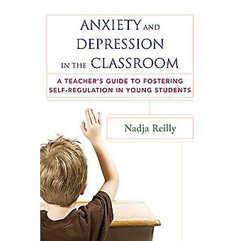 Ångest och Depression i klassrummet: en lärarhandledning till att främja självreglering i unga studenter