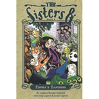 The Sisters Eight: Zinnia's Zaniness: Book 8 (Sisters Eight