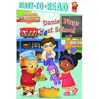 Daniel Plays at School (Ready-To-Read: Pre-Level 1)