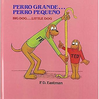 Perro Grande... Großer Hund Perro Pequeno... Kleiner Hund (Random House Picturebacks)