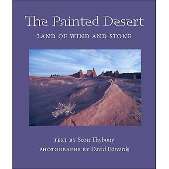 Painted Desert: Land of Wind and Stone
