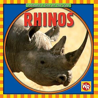 Rhinos (Animals I See at the Zoo)