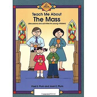 Mass (Teach Me About...)