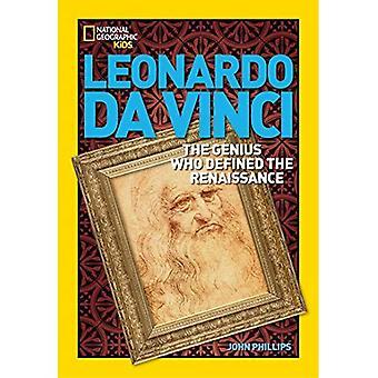 Leonardo Da Vinci: El genio que definió el renacimiento (mundo geográfico nacional historia biografías)