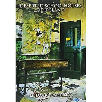Deserted Schoolhouses of Ireland