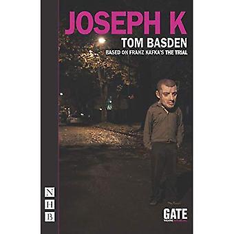 Joseph K (Nick Hern Books)