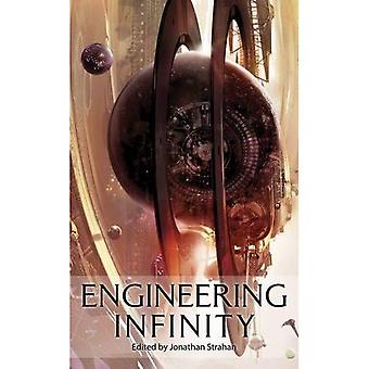 Engineering Infinity. Edited by Jonathan Strahan