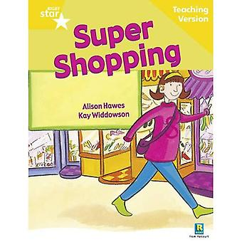 Super Shopping: Yellow Level (Rigby Star Guided)