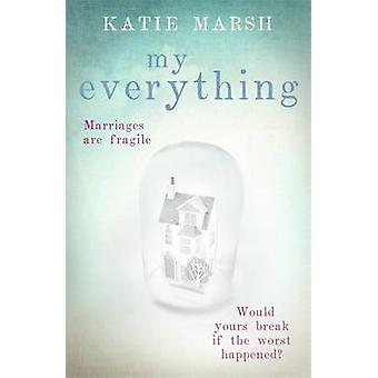 My Everything by Katie Marsh - 9781473613638 Book